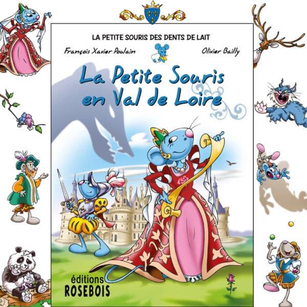 Affiche du livre La Petite Souris en Val de Loire